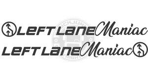 LEFT LANE MANIAC - AUTOCOLLANT