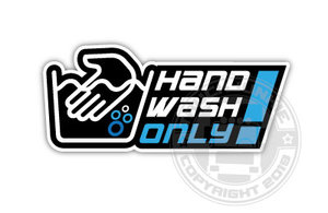 HANDWASH ONLY! - FULL PRINT STICKER