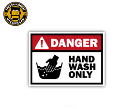 DANGER HAND WASH ONLY - FULL PRINT AUTOCOLLANT